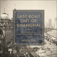 Cover image for Last boat out of Shanghai the epic story of the Chinese who fled Mao's revolution