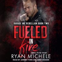 Cover image for Fueled in fire