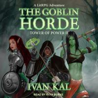 Imagen de portada para The goblin horde a litrpg adventure