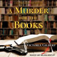 Imagen de portada para A murder for the books a Blue Ridge library mystery