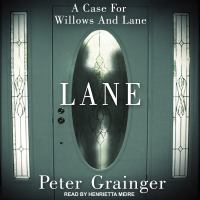 Cover image for Lane a case for willows and lane
