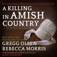 Cover image for A killing in amish country sex, betrayal, and a cold-blooded murder