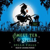 Cover image for Sweet tea & spells