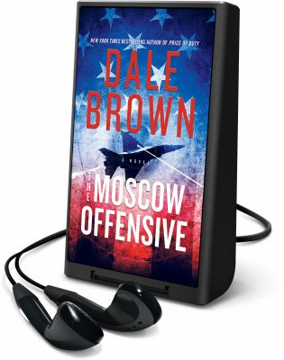 Cover image for The Moscow offensive. bk. 22 [Playaway] : Patrick McLanahan series