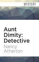 Cover image for Aunt Dimity, detective. bk. 7 [sound recording CD] : Aunt Dimity series