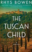 Imagen de portada para The Tuscan child [sound recording CD]
