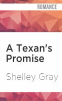 Cover image for A Texan's promise. bk. 1 [sound recording CD] : Heart of a hero series