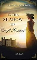 Cover image for In the shadow of Croft Towers [sound recording CD]