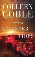 Cover image for Leaving Lavender tides. bk. 2.5 [sound recording CD] : Lavender tides series