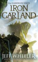 Imagen de portada para Iron garland. bk. 3 [sound recording CD] : Harbinger series