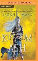 Cover image for Kingdom of ash. bk. 7 [sound recording MP3] : Throne of glass series