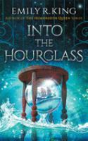 Cover image for Into the hourglass. bk. 2 [sound recording CD] : Evermore chronicles series