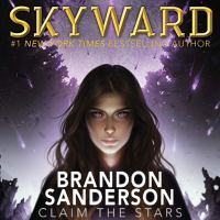 Cover image for Skyward. bk. 1 [sound recording CD] : Skyward series