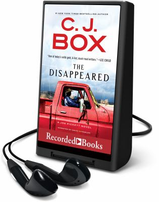 Cover image for The disappeared. bk. 18 [Playaway] : Joe Pickett series