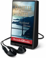 Imagen de portada para Accidental heroes [Playaway] : a novel