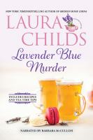 Cover image for Lavender blue murder. bk. 21 [sound recording CD] : Tea Shop mystery series