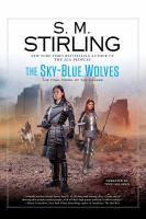 Imagen de portada para The Sky-blue wolves. bk. 15 [sound recording CD] : The Change series