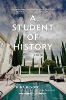 Imagen de portada para A student of history [sound recording CD] : a novel