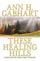 Cover image for These healing hills