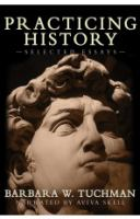 Cover image for Practicing history selected essays