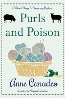 Cover image for Purls and poison. bk. 2 [sound recording CD] : Black Sheep & Co. mystery series