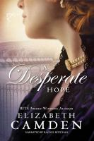 Cover image for A desperate hope. bk. 3 [sound recording CD] : Empire State series