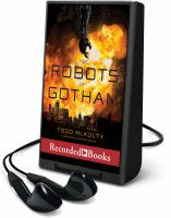 Cover image for The robots of Gotham [Playaway]