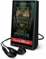 Imagen de portada para The oddling prince [Playaway]