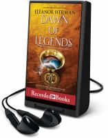 Imagen de portada para Dawn of legends. bk. 4 [Playaway] : Blood of gods and royals series
