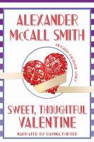 Imagen de portada para Sweet, thoughtful valentine Isabel dalhousie series, book 10.75.