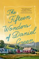 Cover image for The fifteen wonders of Daniel Green [sound recording CD]