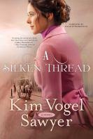 Cover image for A silken thread [sound recording CD] : a novel