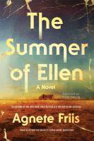 Imagen de portada para The summer of Ellen [sound recording CD] : a novel