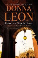 Imagen de portada para Unto us a son is given. bk. 28 [sound recording CD] : Guido Brunetti series