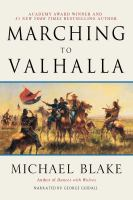 Cover image for Marching to Valhalla [sound recording CD]