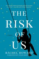 Cover image for The risk of us [sound recording CD] : a novel