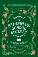 Cover image for At Briarwood School for Girls [sound recording CD] : a novel