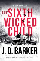 Cover image for The sixth wicked child. bk. 3 [sound recording CD] : 4MK series