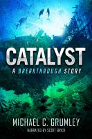 Cover image for Catalyst. bk. 3 [sound recording CD] : Breakthrough series