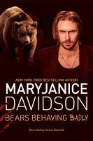 Imagen de portada para Bears behaving badly. bk. 1 [sound recording CD] : Bewere my heart series