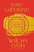 Cover image for Witch's oath. bk. 4 [sound recording CD] : Children of D'Hara series