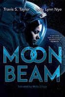 Imagen de portada para Moon beam. bk. 1 [sound recording CD] : Bright Sparks series