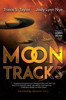 Imagen de portada para Moon tracks. bk. 2 [sound recording CD] : Bright Sparks series