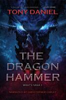Cover image for The dragon hammer. bk. 1 [sound recording CD] : Wulf's saga series