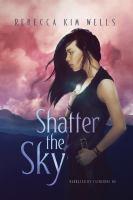 Imagen de portada para Shatter the sky. bk. 1 [sound recording CD] : Shatter the sky series