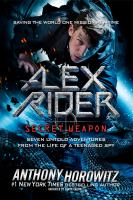Cover image for Alex Rider, secret weapon. bk. 3.5 [sound recording CD] : seven untold adventures from the life of a teenaged spy : Alex Rider series