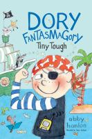 Cover image for Tiny tough. bk. 5 [sound recording CD] : Dory Fantasmagory series