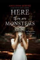 Cover image for Here there are monsters [sound recording CD]