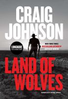 Cover image for Land of wolves. bk. 15 [sound recording CD] : Walt Longmire series