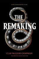 Cover image for The remaking [sound recording CD]